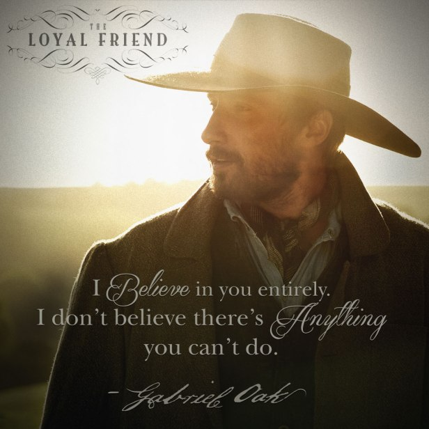 Gabriel Oak - The Loyal Friend
